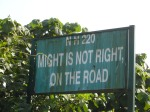 Might Is Not Right, On the Road